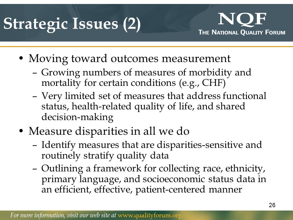 Strategic Issues (2) Moving toward outcomes measurement