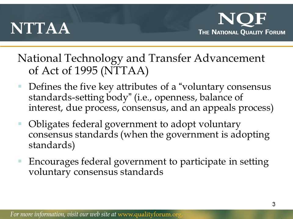 NTTAA National Technology and Transfer Advancement of Act of 1995 (NTTAA)