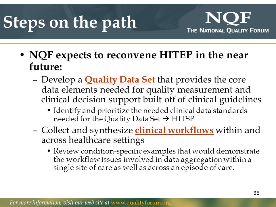 Steps on the path NQF expects to reconvene HITEP in the near future: