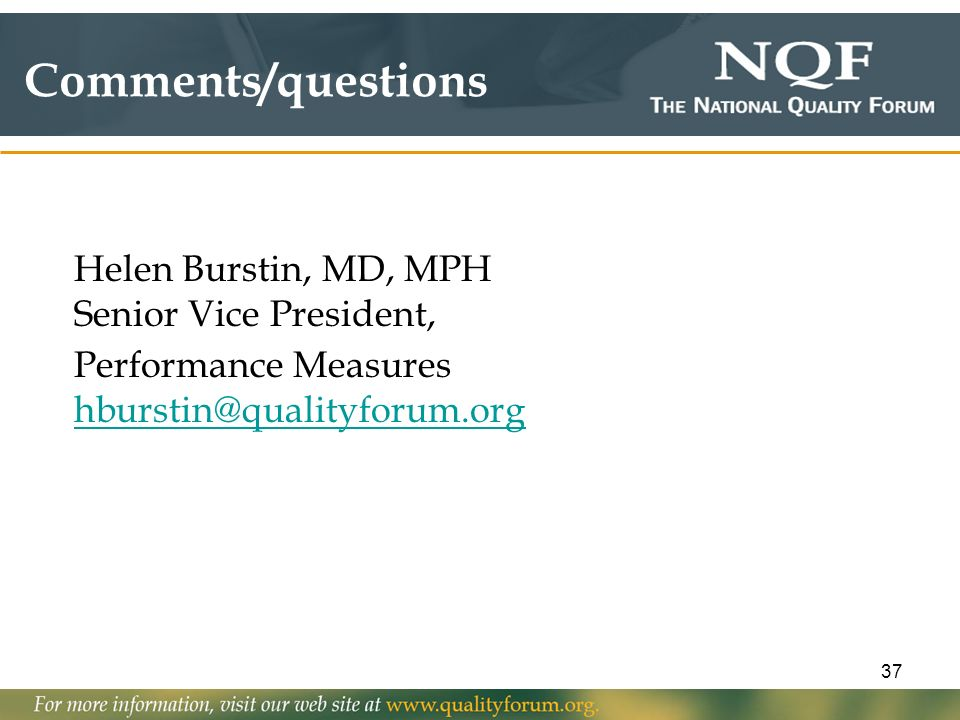 Comments/questions Helen Burstin, MD, MPH