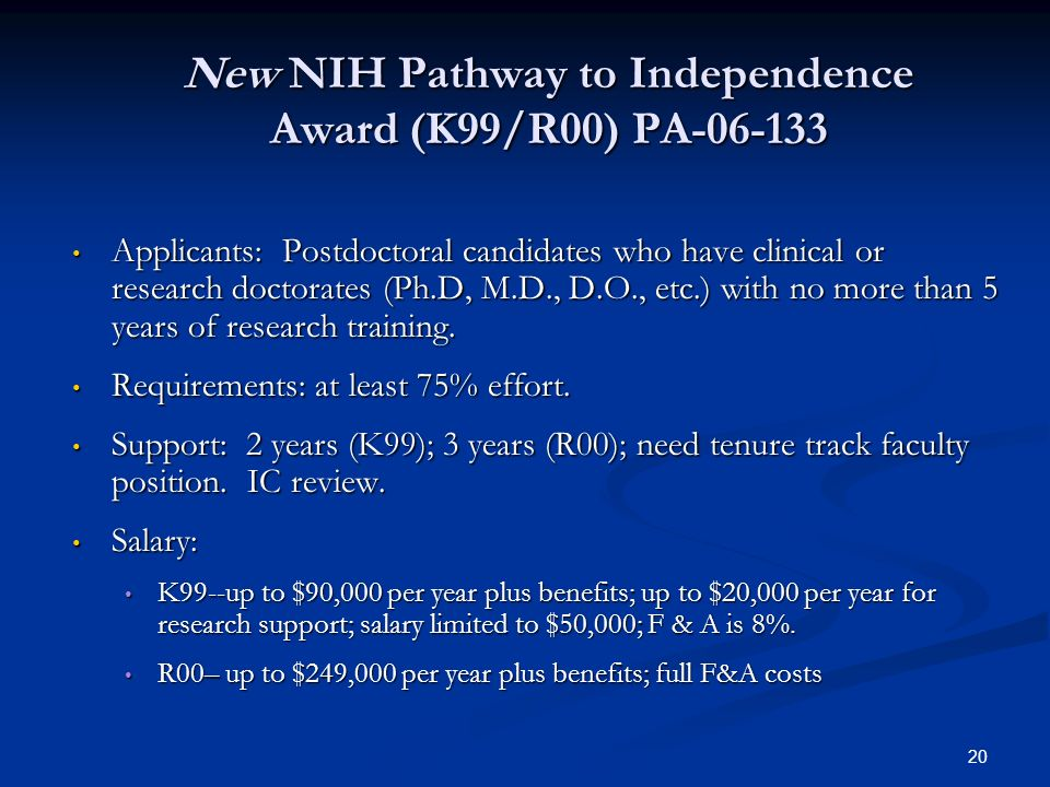 New NIH Pathway to Independence Award (K99/R00) PA-06-133