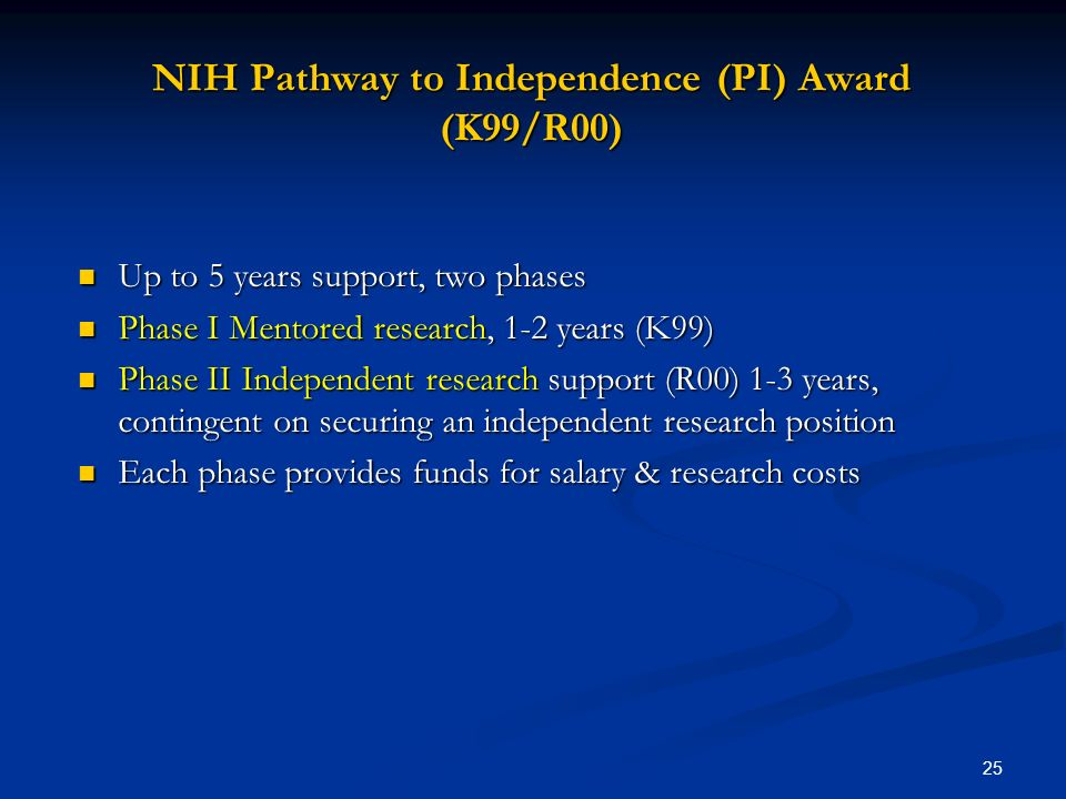 NIH Pathway to Independence (PI) Award (K99/R00)