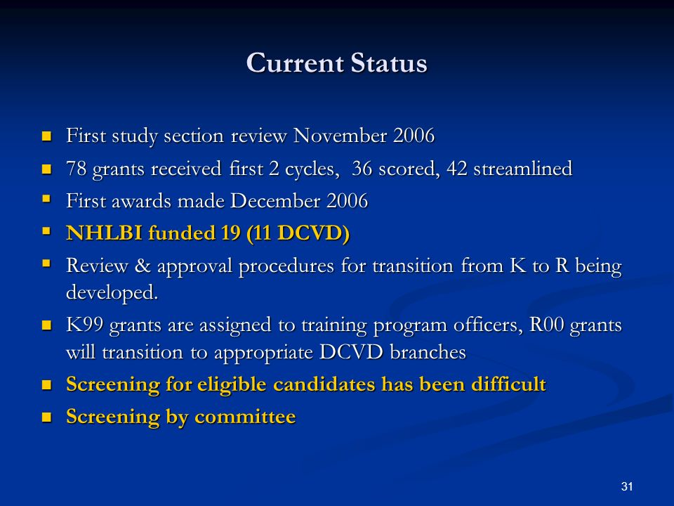 Current Status First study section review November 2006