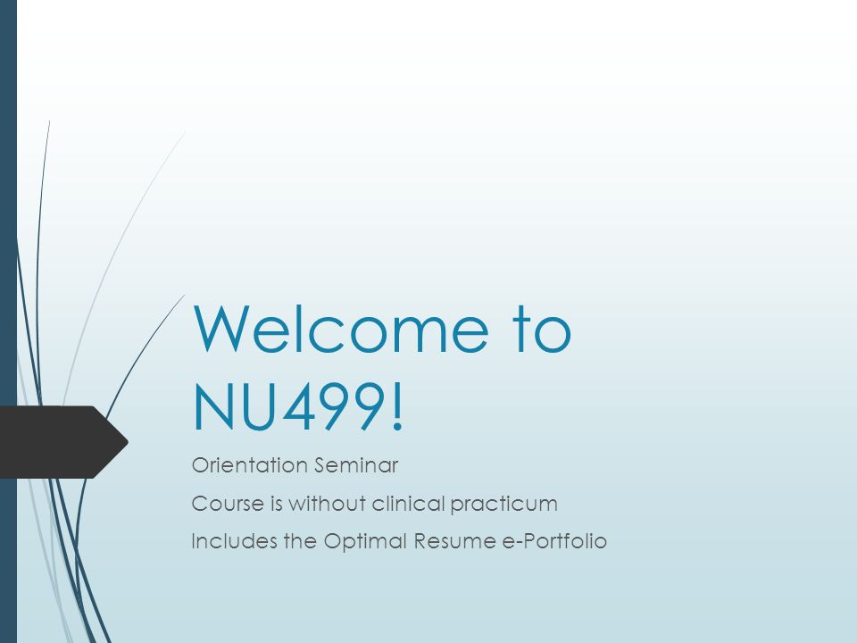 welcome to nu499 orientation seminar ppt download