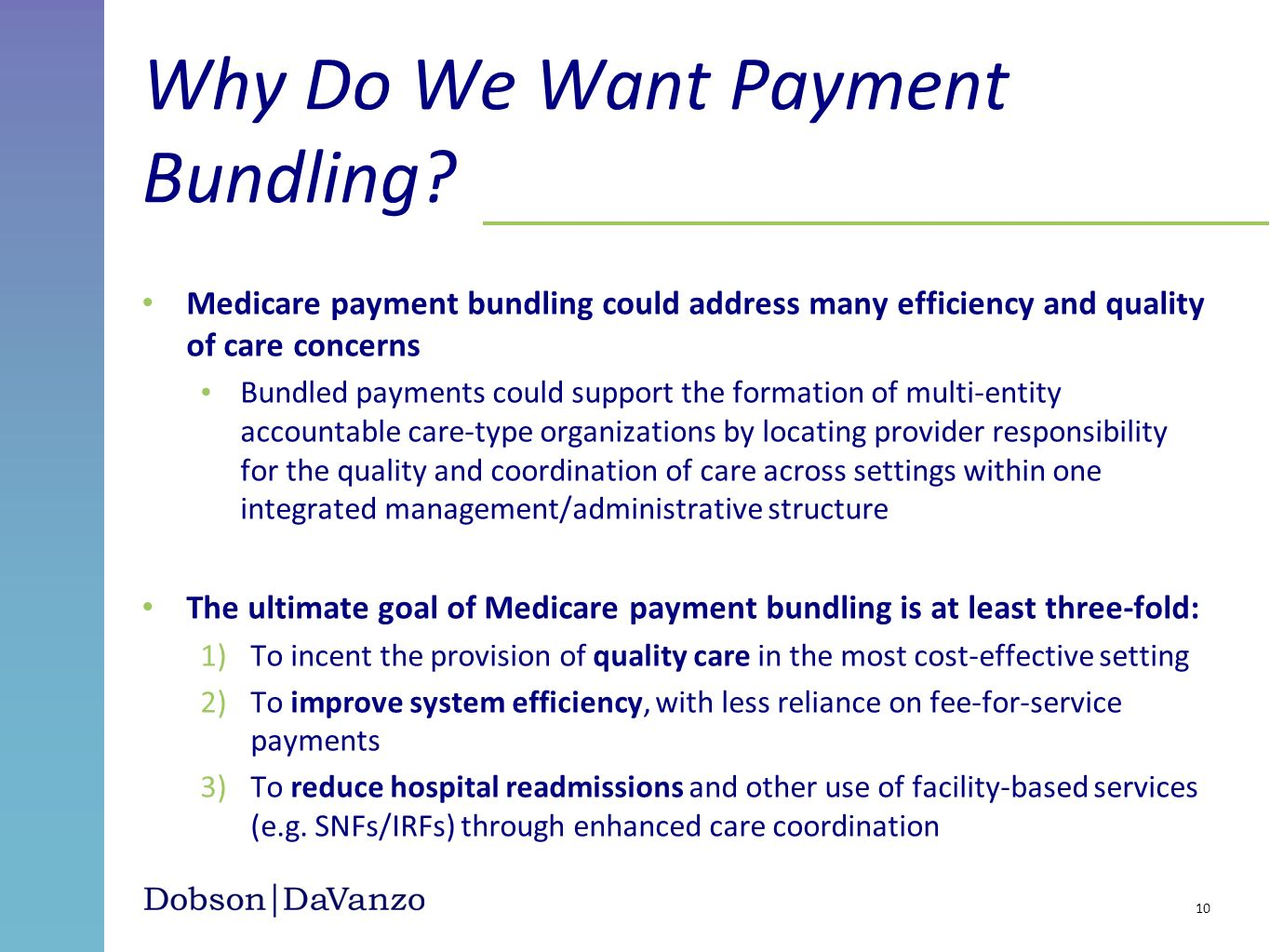 Why Do We Want Payment Bundling