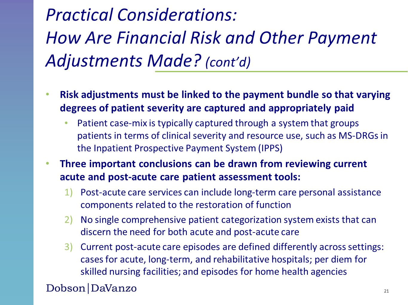 Practical Considerations: How Are Financial Risk and Other Payment Adjustments Made (cont'd)