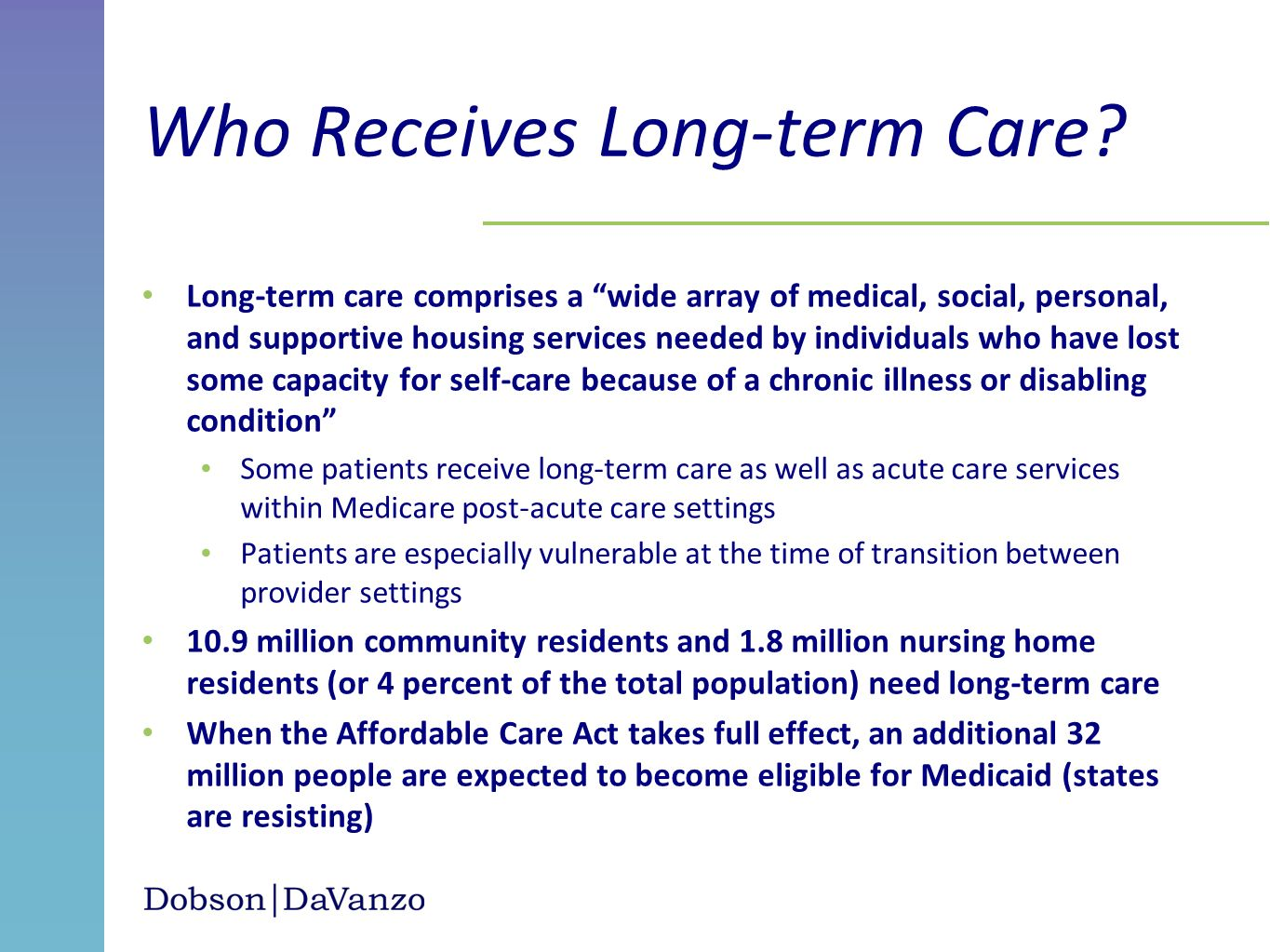 Who Receives Long-term Care