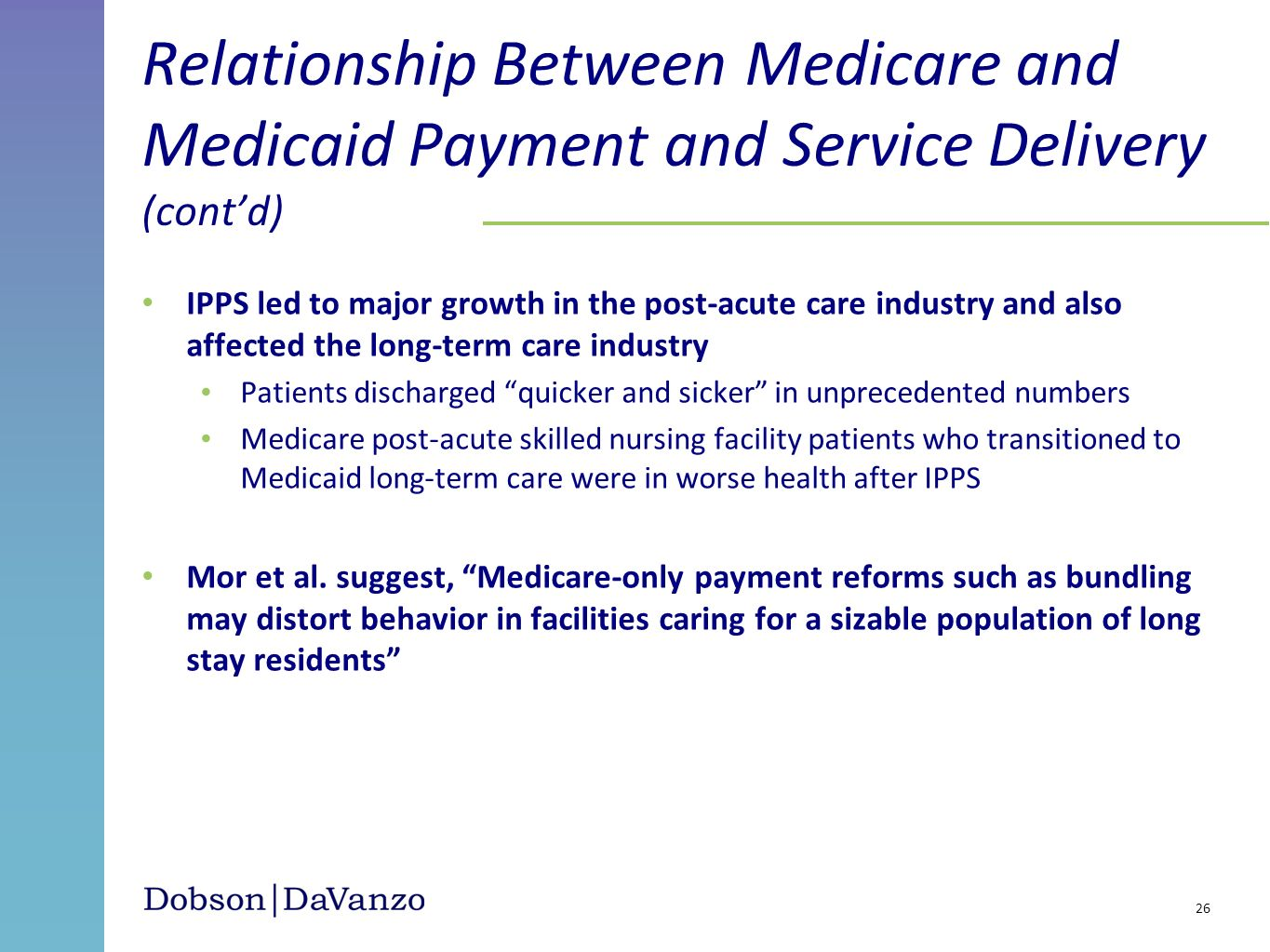 Relationship Between Medicare and Medicaid Payment and Service Delivery (cont'd)