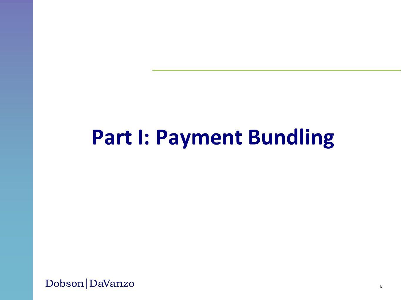 Part I: Payment Bundling