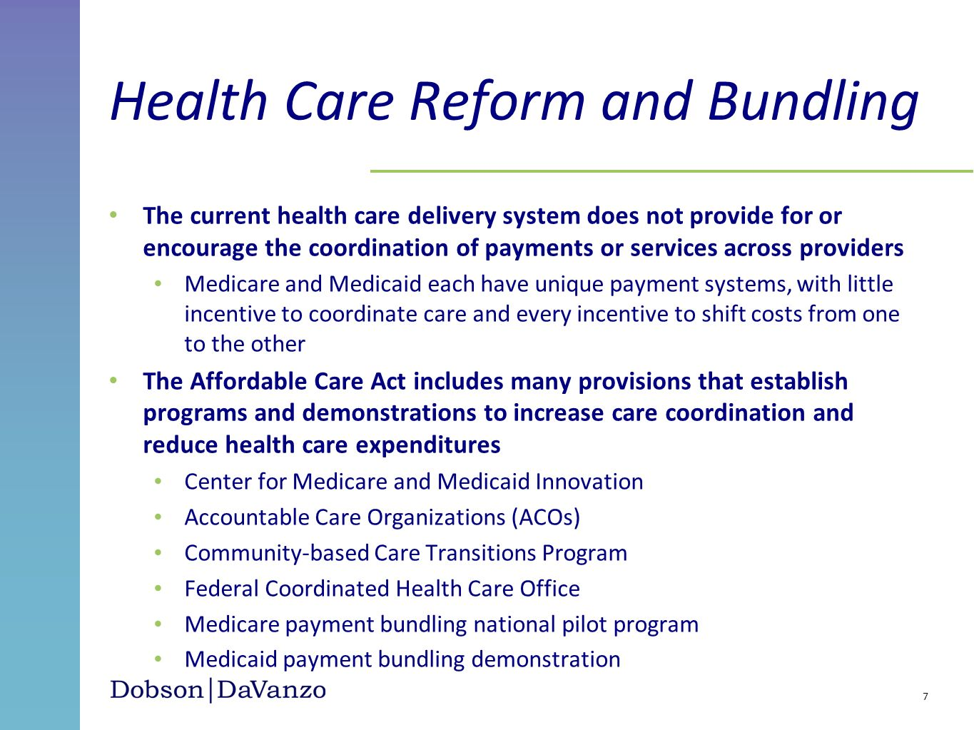 Health Care Reform and Bundling