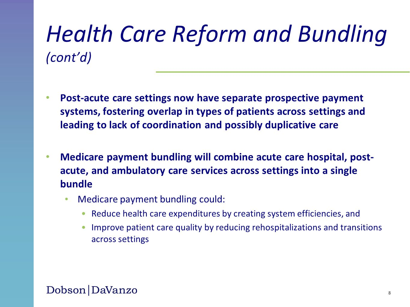 Health Care Reform and Bundling (cont'd)