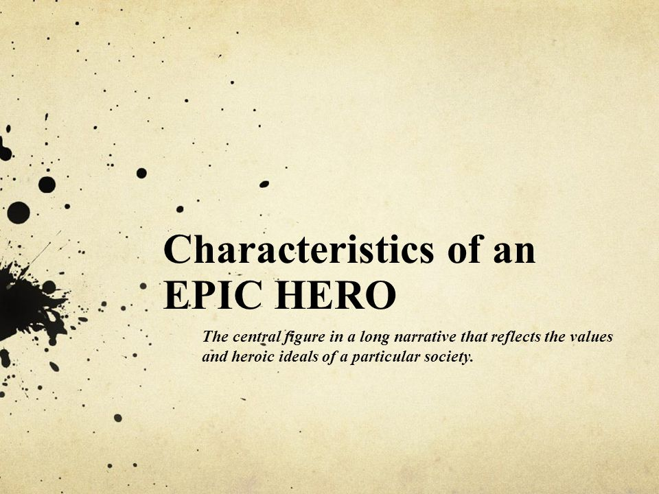 5 characteristics of an epic