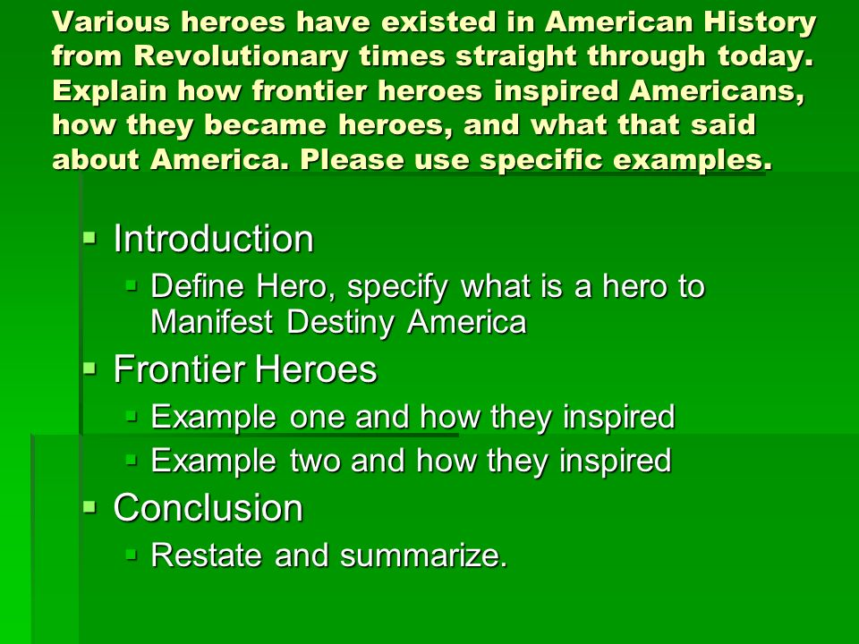 essays for moving west american history ii ppt video online  4 introduction frontier heroes conclusion