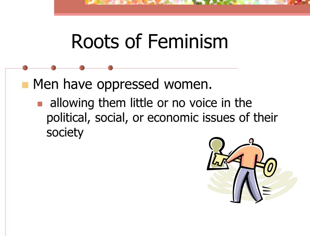 feminism and social policy ancient roots While the roots of feminism are buried in ancient greece, most recognize the movement by the three waves of feminism  a new wave of feminists are speaking out in record numbers against discrimination a new era for feminism has begun, full of passion, social-influencing power, and demanding change  feminism most certainly did not start.