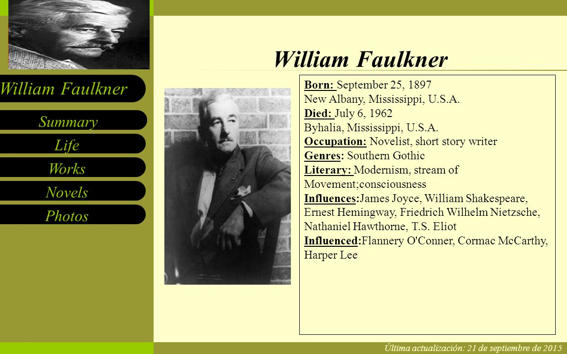 a biography of william faulkner born in new albany mississippi Biography william cuthbert faulkner was born in new albany, mississippi, the first of four sons to murry cuthbert falkner (august 17, 1870 – august 7, 1932) and.