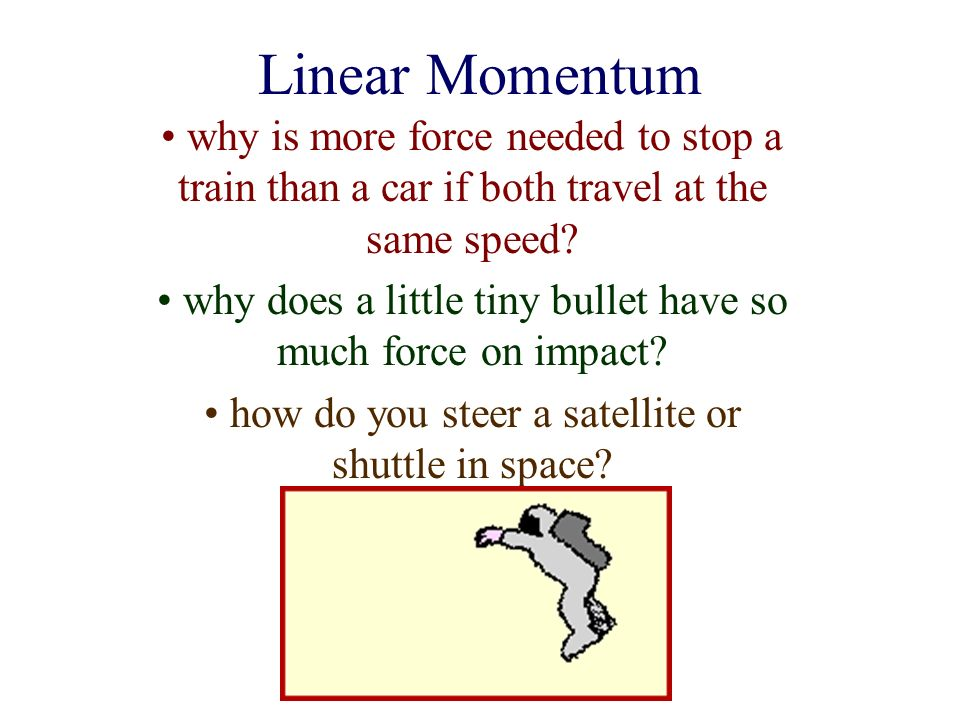 linear momentum why is more force needed to stop a train than a car if both travel at the same. Black Bedroom Furniture Sets. Home Design Ideas
