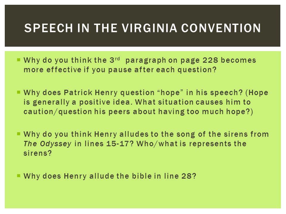 literary analysis essay speech in the virginia convention Better essays: analysis of patrick henry's speech speech to the virginia convention each speech, and the author's use of literary.
