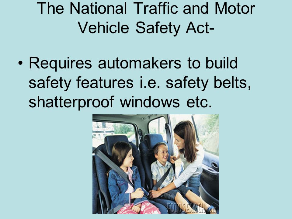 National traffic and motor vehicle safety act vehicle ideas Motor vehicle safety