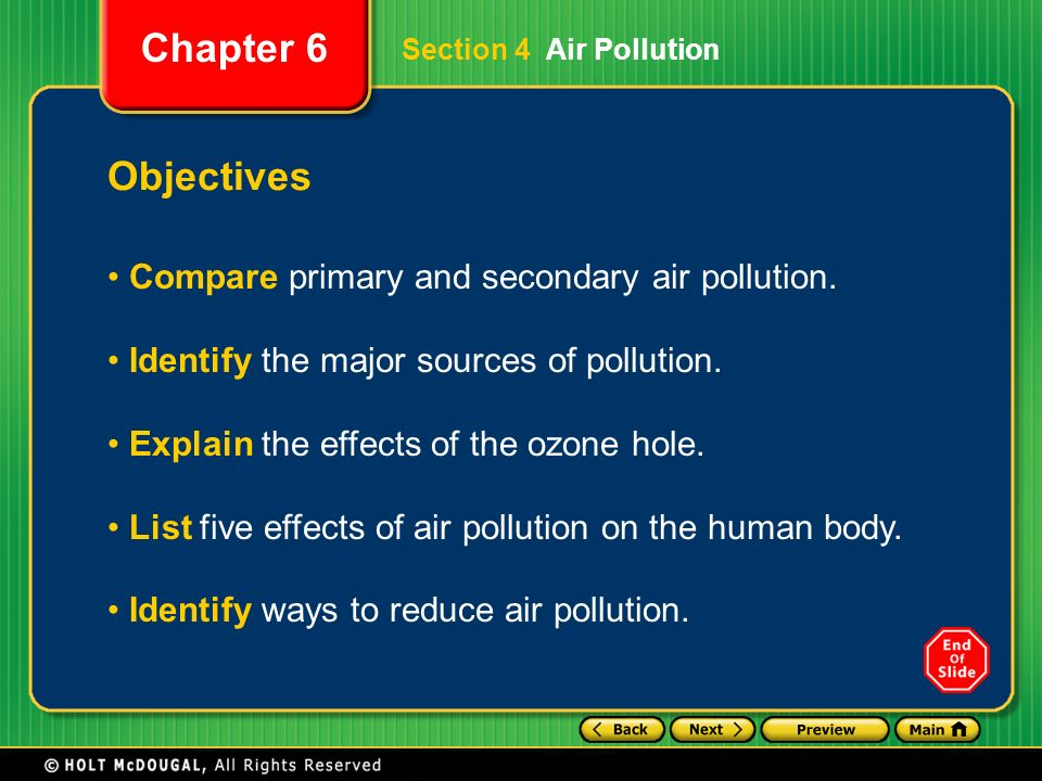 Objectives Compare primary and secondary air pollution.