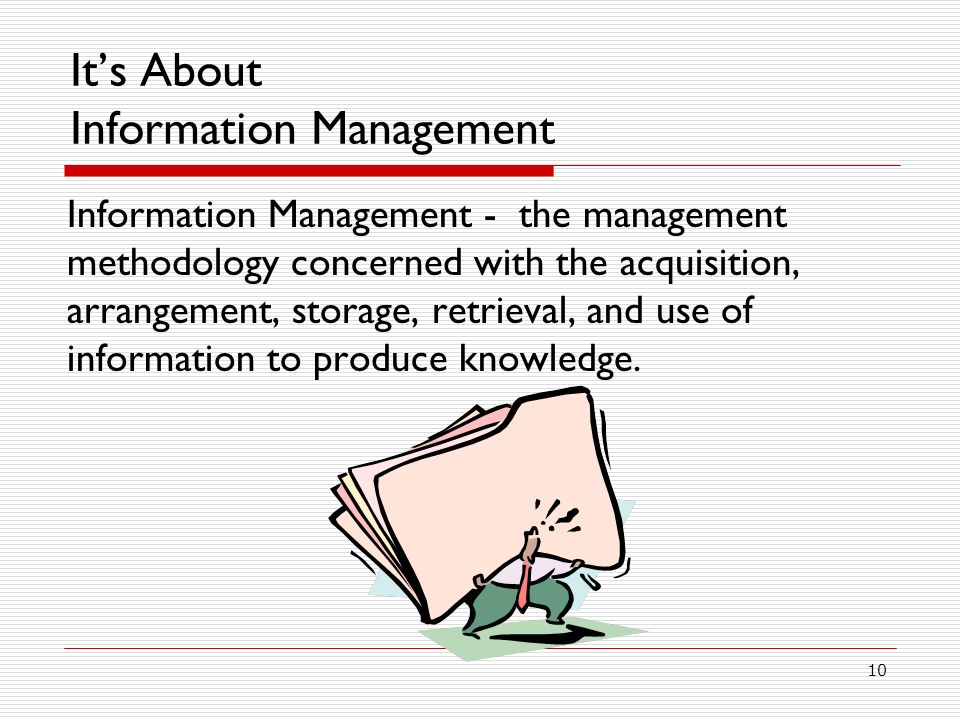 It's About Information Management