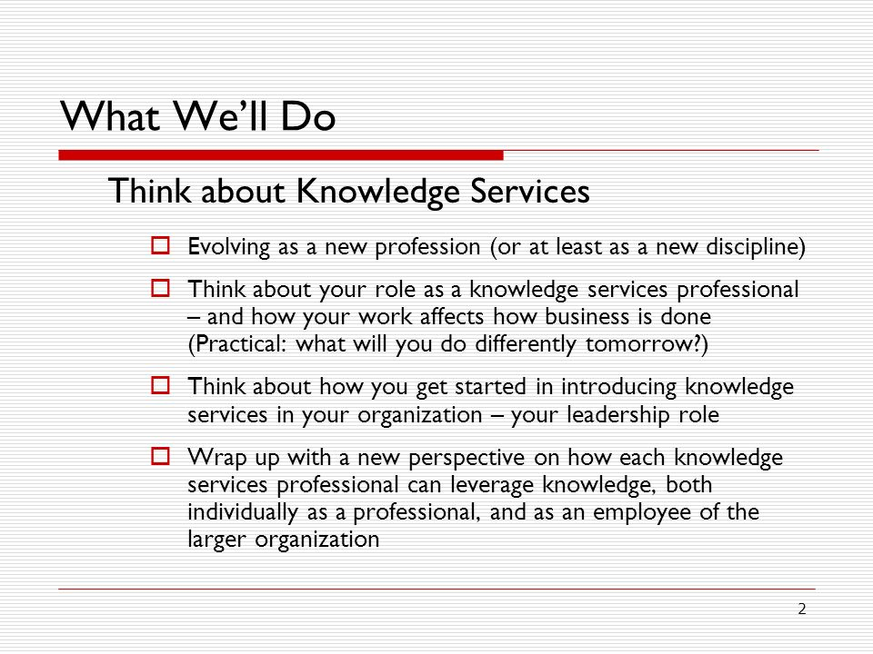 What We'll Do Think about Knowledge Services