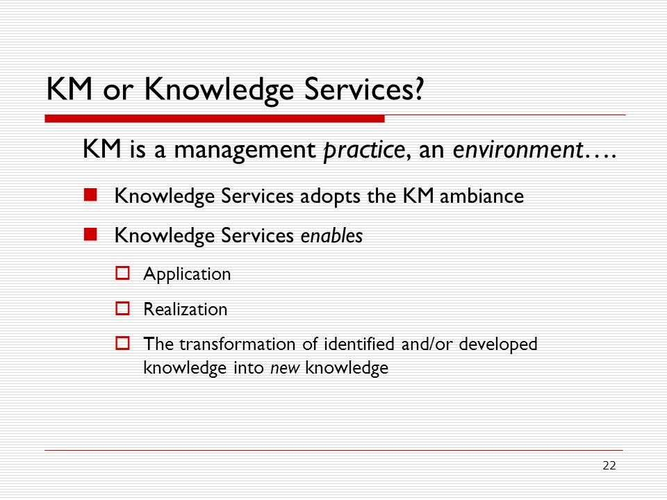 KM or Knowledge Services