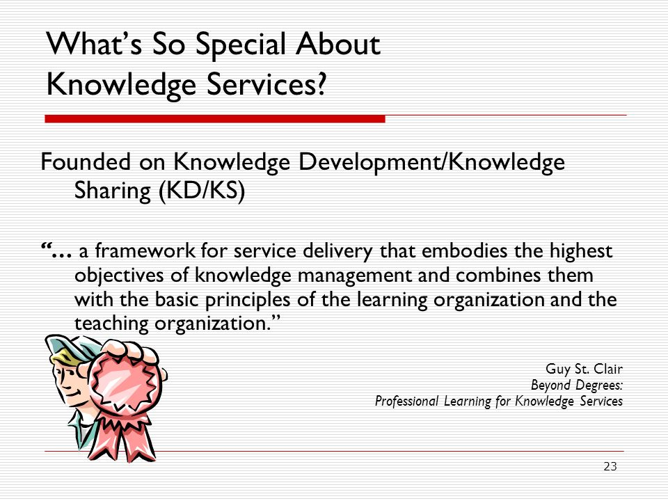 What's So Special About Knowledge Services