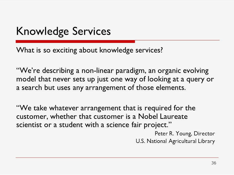 Knowledge Services What is so exciting about knowledge services