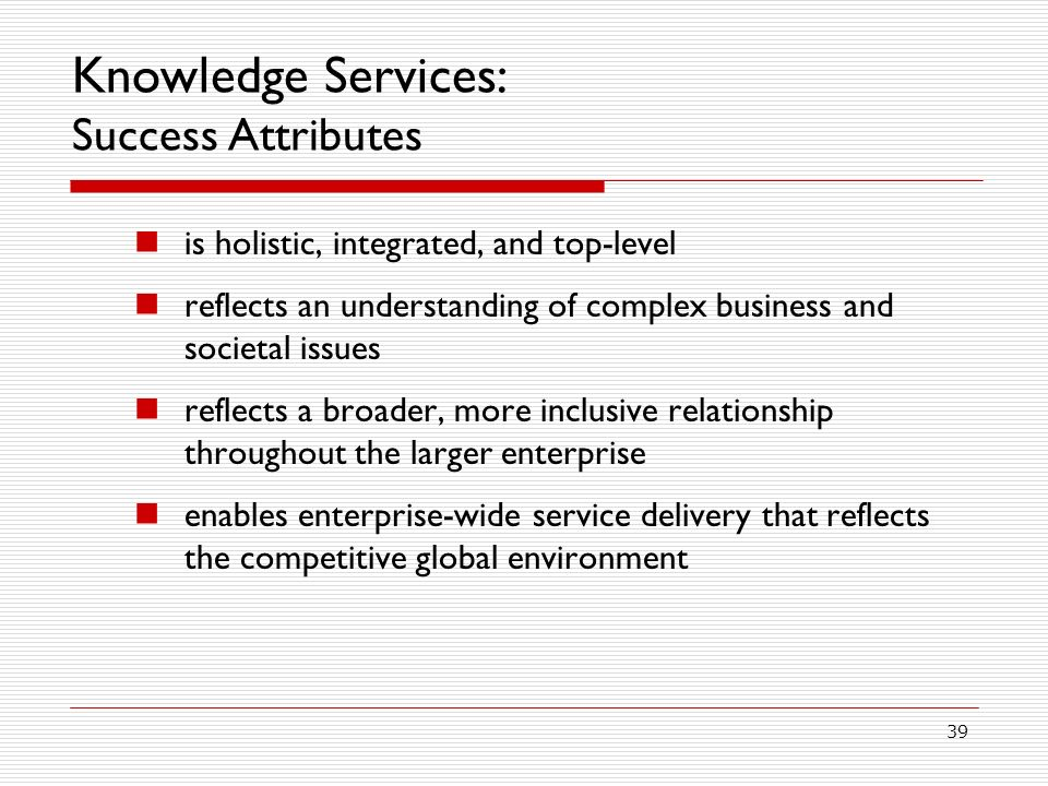 Knowledge Services: Success Attributes