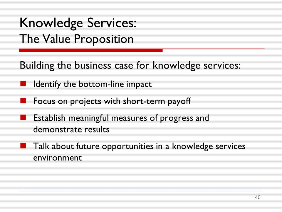 Knowledge Services: The Value Proposition