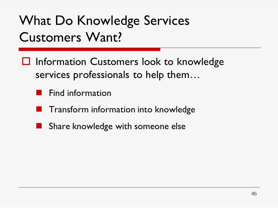 What Do Knowledge Services Customers Want