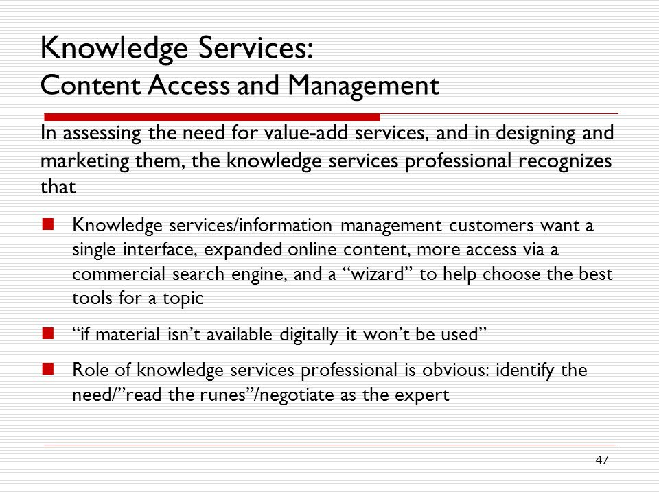 Knowledge Services: Content Access and Management