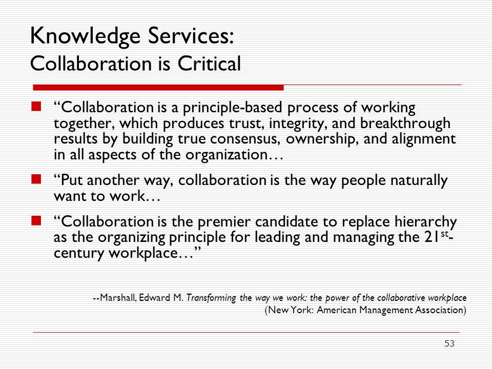 Knowledge Services: Collaboration is Critical