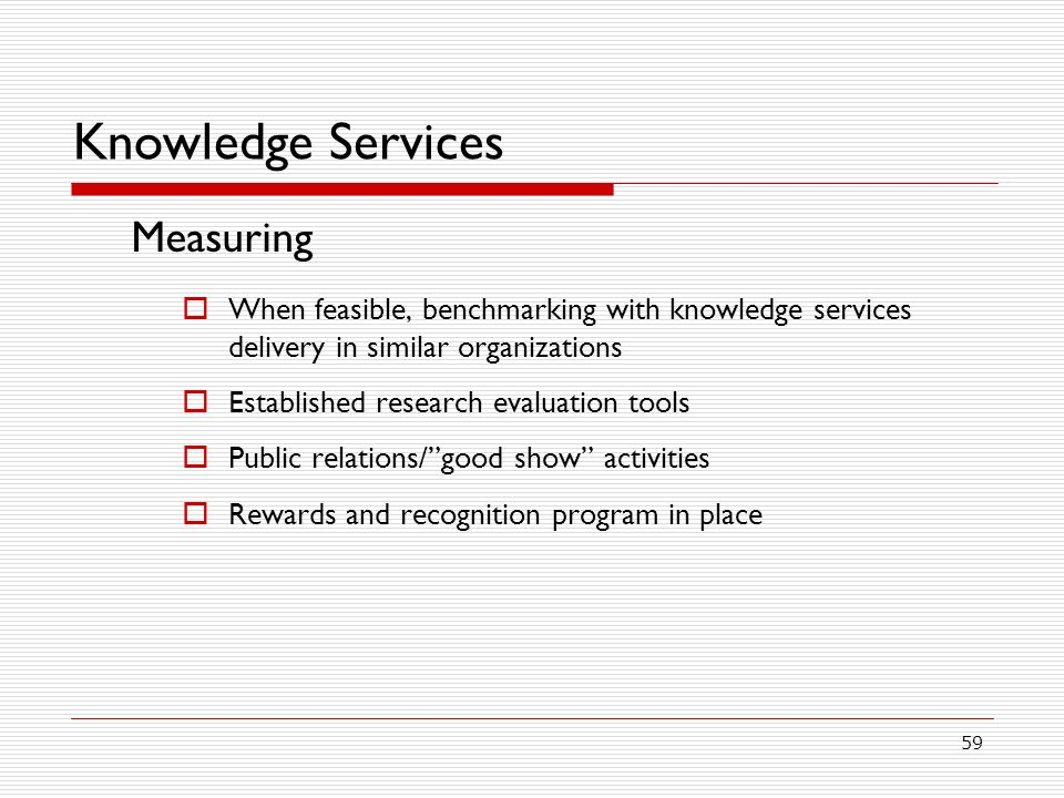 Knowledge Services Measuring
