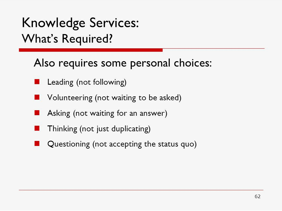 Knowledge Services: What's Required