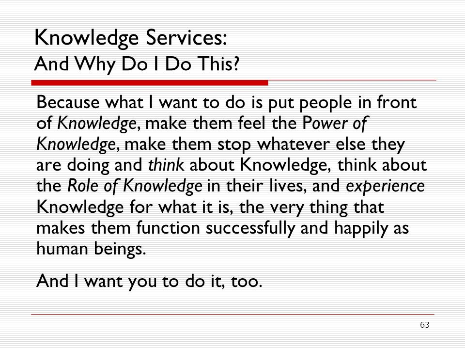 Knowledge Services: And Why Do I Do This