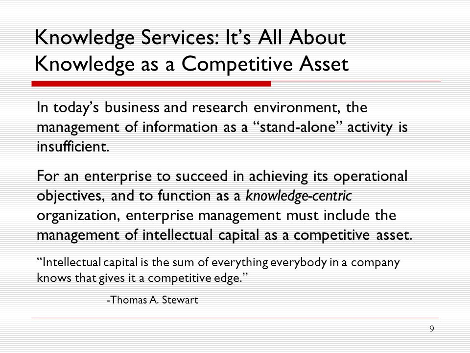 Knowledge Services: It's All About Knowledge as a Competitive Asset