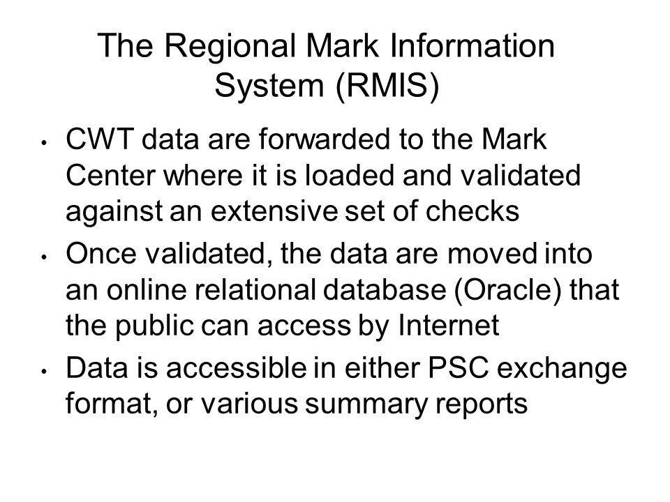 The Regional Mark Information System (RMIS)