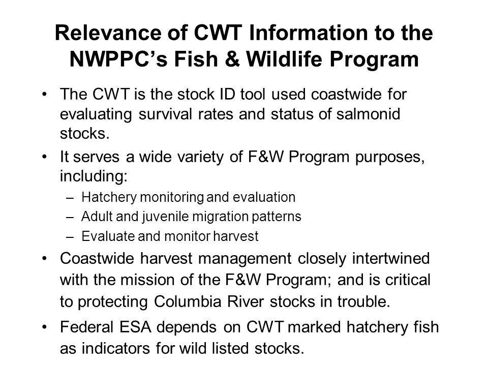 Relevance of CWT Information to the NWPPC's Fish & Wildlife Program