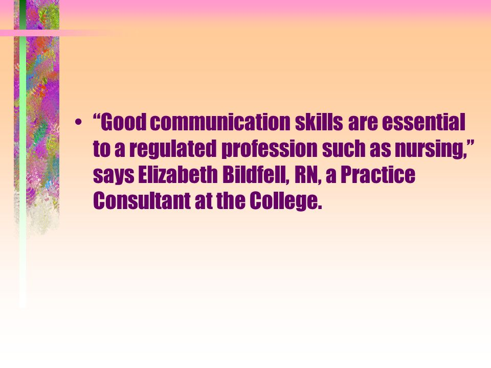 good communication skill are essential for