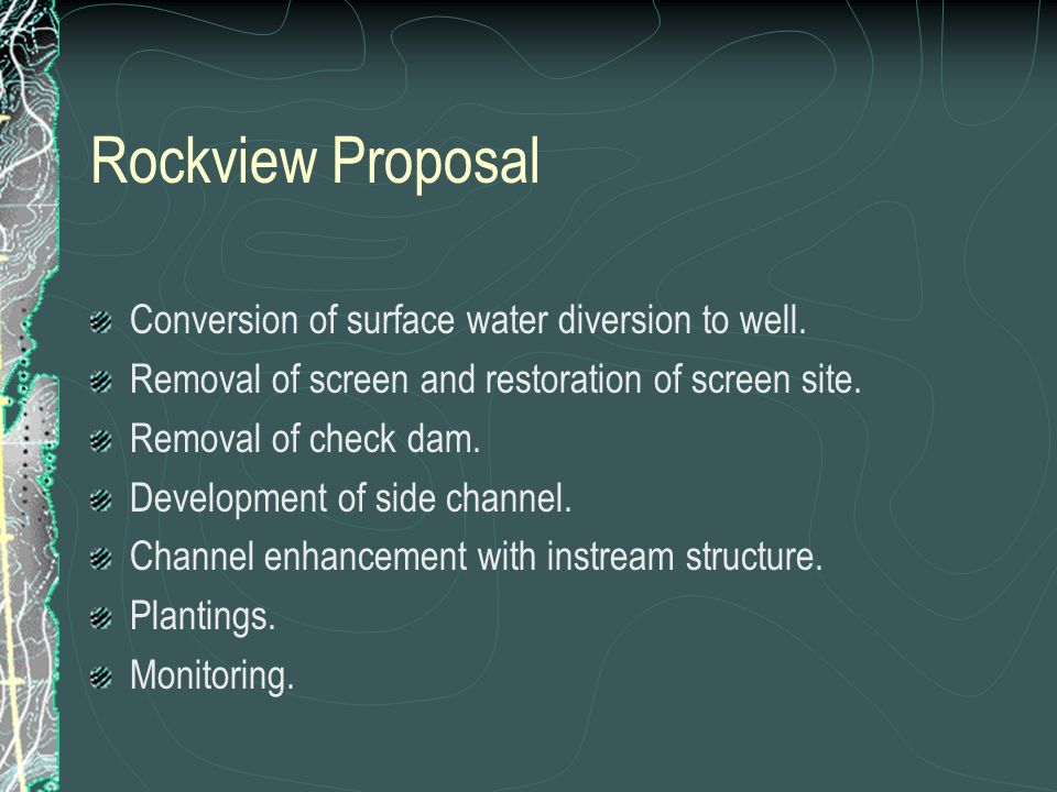 Rockview Proposal Conversion of surface water diversion to well.