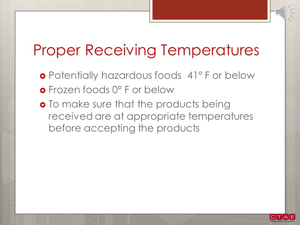 Proper Receiving Temperatures
