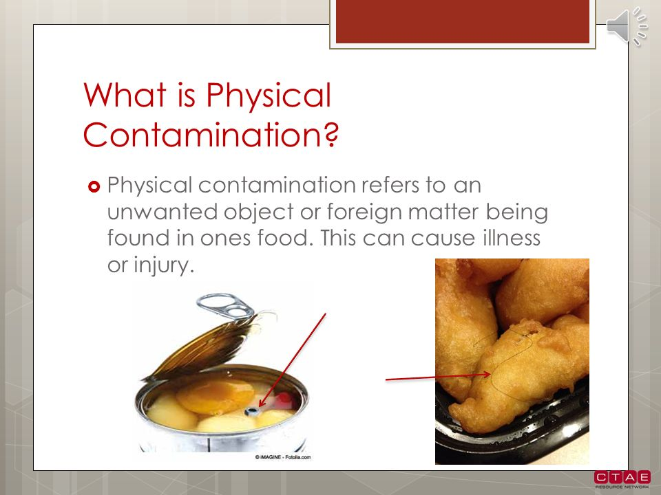 What is Physical Contamination