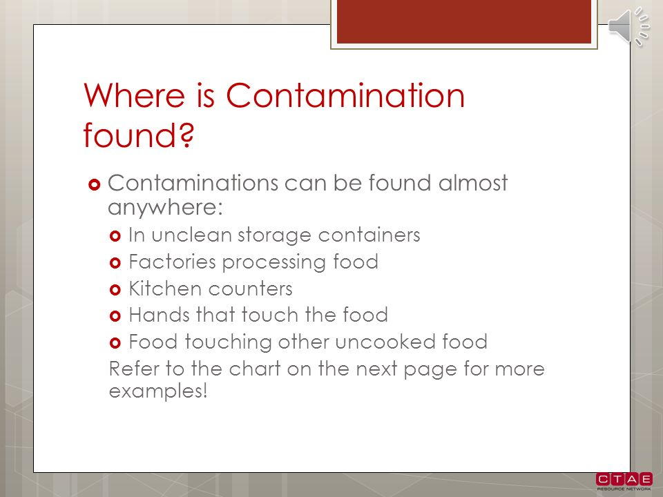 Where is Contamination found
