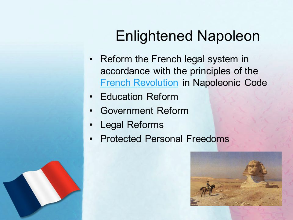the greatest educational reform in france under the rule of napoleon bonaparte Napoleon bonaparte was one of the greatest military genius in history  the  bank of france and introduced the napoleon code to reform the french law   too long the beys who rule egypt insult the french nation and heap abuse on its   its lands, properties, educational institutions, monasteries, churches, bishops  and.