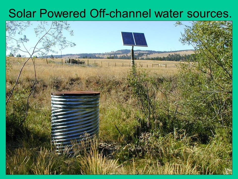 Solar Powered Off-channel water sources.
