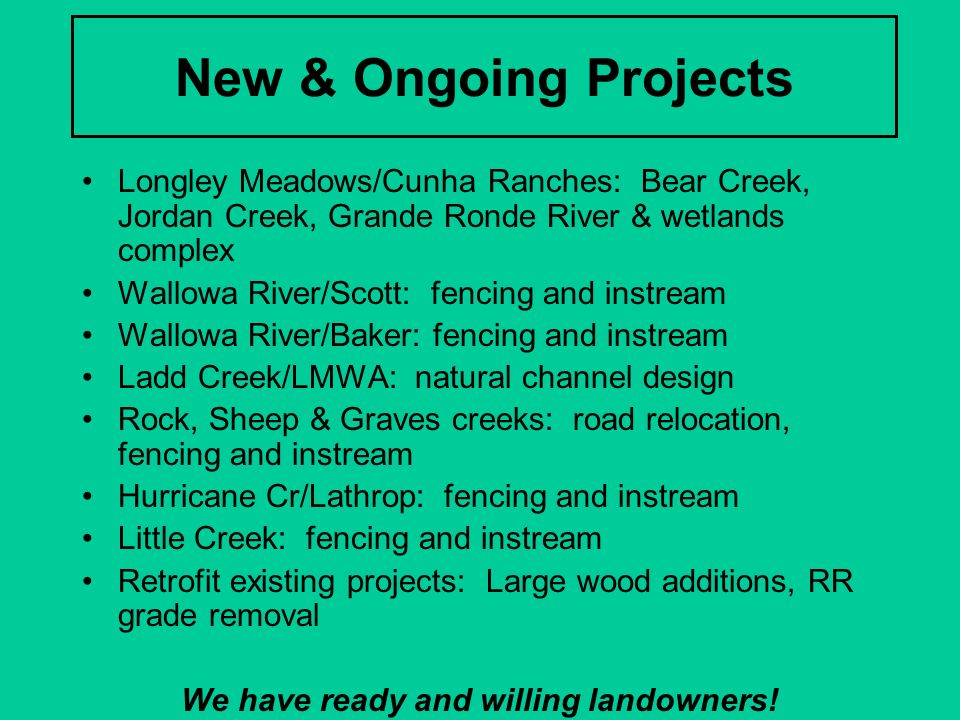We have ready and willing landowners!