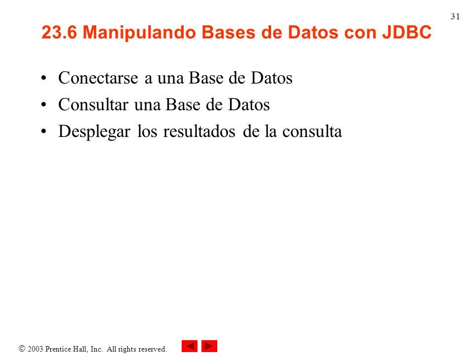 23.6 Manipulando Bases de Datos con JDBC