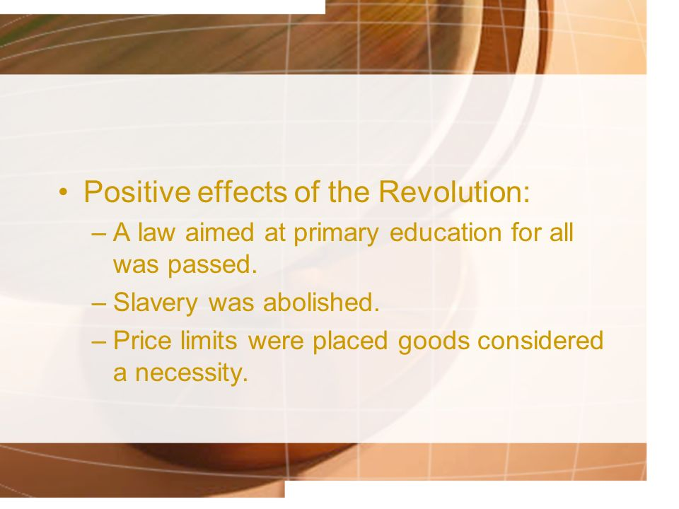 Positive effects of the Revolution:
