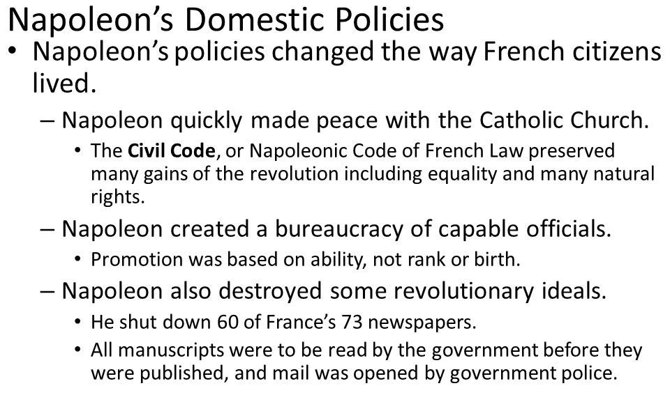 Discuss Napoleon's domestic policy.